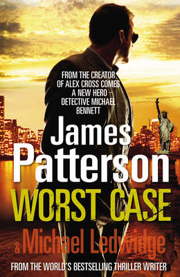 Picture of Worst Case: A Detective Michael Bennett Novel