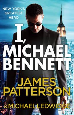 Picture of I, Michael Bennett: (Michael Bennett 5)