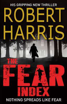 Picture of The Fear Index: A Gripping Race-Against-Time Financial Thriller, from the Award-Winning Master of the Literary Thriller Genre