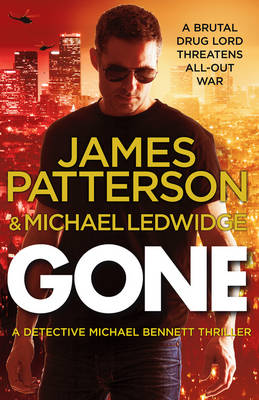 Picture of Gone: (Michael Bennett 6)