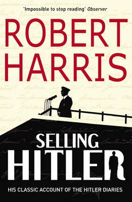 Picture of Selling Hitler: The Story of the Hitler Diaries