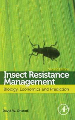 Picture of Insect Resistance Management: Biology, Economics, and Prediction