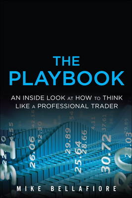 Picture of The Playbook: An Inside Look at How to Think Like a Professional Trader