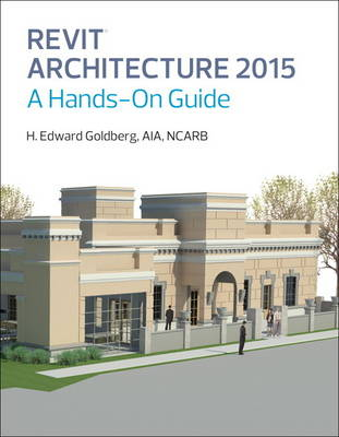 Picture of Revit Architecture 2015: A Hands-on Guide
