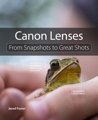 Picture of Canon Lenses: From Snapshots to Great Shots