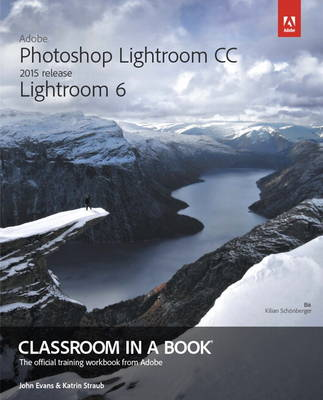 Picture of Adobe Photoshop Lightroom CC / Lightroom 6 Classroom in a Book: 2015