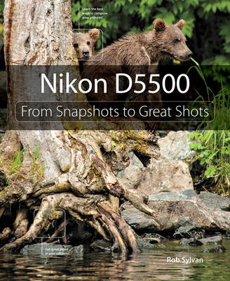 Picture of Nikon D5500: From Snapshots to Great Shots