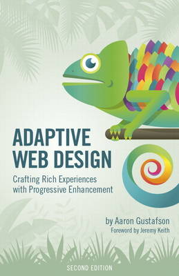 Picture of Adaptive Web Design: Crafting Rich Experiences with Progressive Enhancement