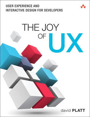 Picture of The Joy of UX: User Experience and Interactive Design for Developers
