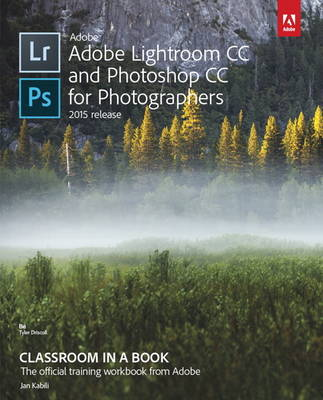 Picture of Adobe Lightroom and Photoshop CC for Photographers Classroom in a Book: 2015
