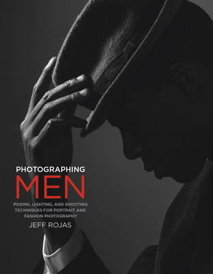 Picture of Photographing Men: Posing, Lighting, and Shooting Techniques for Portrait and Fashion Photography