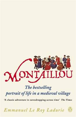 Picture of Montaillou: Cathars and Catholics in a French Village, 1294-1324