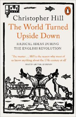 Picture of The World Turned Upside Down: Radical Ideas During the English Revolution