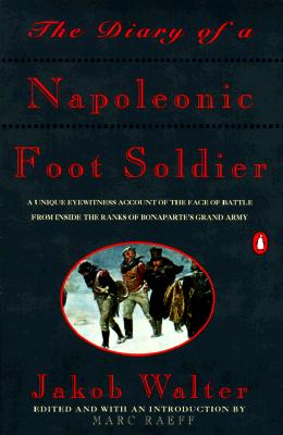 Picture of The Diary of a Napoleonic Footsoldier