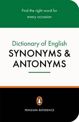 Picture of The Penguin Dictionary of English Synonyms and Antonyms