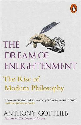 Picture of The Dream of Enlightenment: The Rise of Modern Philosophy