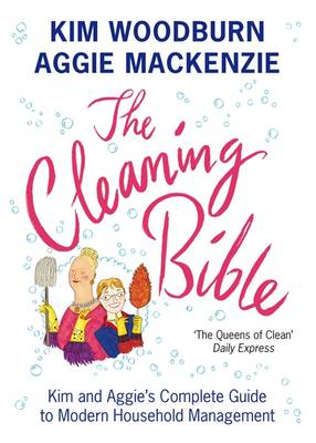 Picture of The Cleaning Bible: Kim and Aggie's Complete Guide to Modern Household Management