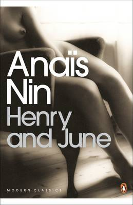 Picture of Henry and June: (From the Unexpurgated Diary of Anais Nin)