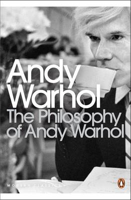 Picture of The Philosophy of Andy Warhol: From A to B and Back Again