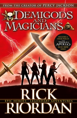 Picture of Demigods and Magicians: Three Stories from the World of Percy Jackson and the Kane Chronicles