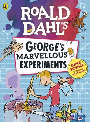 Picture of Roald Dahl: George's Marvellous Experiments