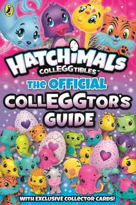 Picture of Hatchimals: The Official Colleggtor's Guide