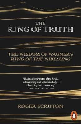 Picture of The Ring of Truth: The Wisdom of Wagner's Ring of the Nibelung