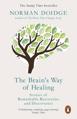 Picture of The Brain's Way of Healing: Stories of Remarkable Recoveries and Discoveries