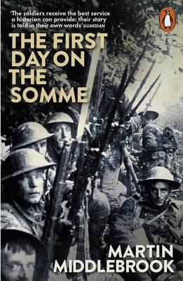 Picture of The First Day on the Somme: 1 July 1916
