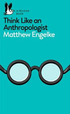 Picture of Think Like an Anthropologist