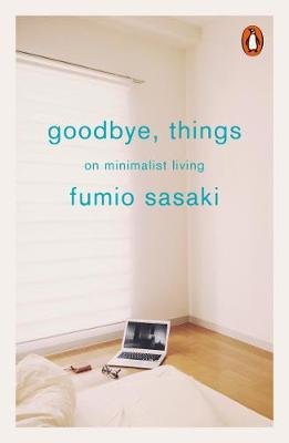 Picture of Goodbye, Things: On Minimalist Living
