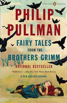 Picture of Fairy Tales from the Brothers Grimm: A New English Version (Penguin Classics Deluxe Edition)
