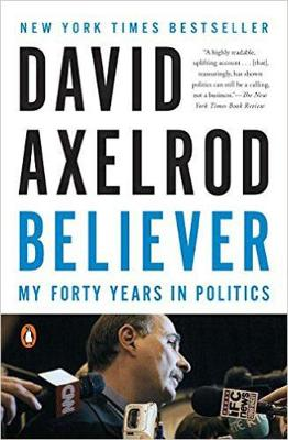 Picture of Believer: My Forty Years in Politics