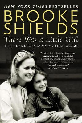 Picture of There Was A Little Girl: The Real Story of My Mother and Me
