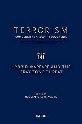 Picture of Terrorism: Hybrid Warfare and the Gray Zone Threat: Volume 141