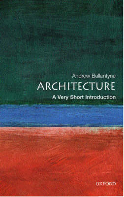 Picture of Architecture: A Very Short Introduction