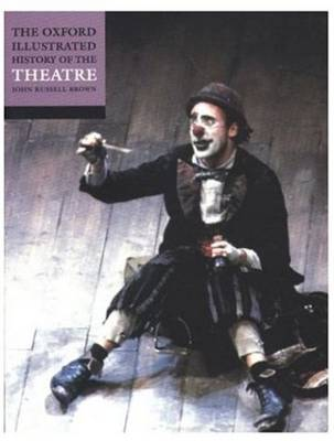 Picture of The Oxford Illustrated History of Theatre