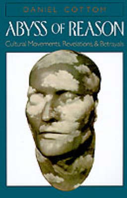 Picture of Abyss of Reason: Cultural Movements, Revelations and Betrayals