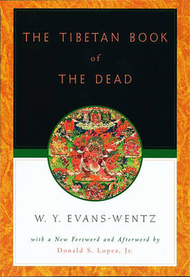 Picture of The Tibetan Book of the Dead: Or the After-death Experiences on the Bardo Plane, According to Lama Kazi Dawa-Samdup's English Rendering