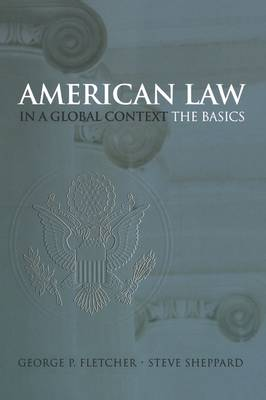 Picture of American Law in a Global Context: The Basics