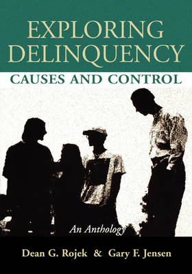 Picture of Exploring Delinquency: Causes and Control