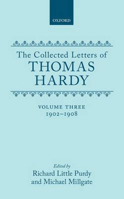 Picture of The Collected Letters of Thomas Hardy: Volume 3: 1902-1908