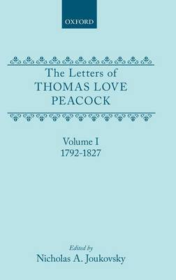 Picture of The Letters of Thomas Love Peacock: 1792-1827: v.1