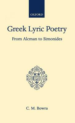 Picture of Greek Lyric Poetry from Alcman to Simonides