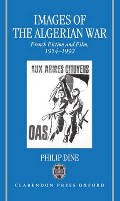 Picture of Images of the Algerian War: French Fiction and Film, 1954-62