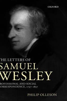 Picture of The Letters of Samuel Wesley: Professional and Social Correspondence 1797-1837