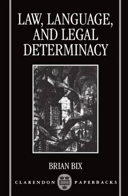 Picture of Law, Language and Legal Determinacy
