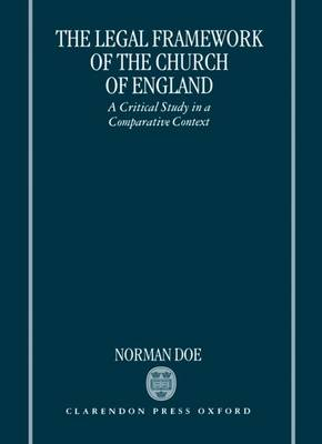 Picture of The Legal Framework of the Church of England: A Critical Study in a Comparative Context