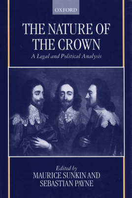Picture of The Nature of the Crown: A Legal and Political Analysis