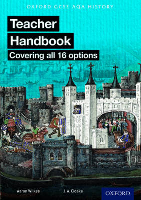 Picture of Oxford AQA History for GCSE: Teacher Handbook: (Covering All 16 Options)